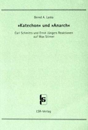 ' Katechon' und ' Anarch' als Buch