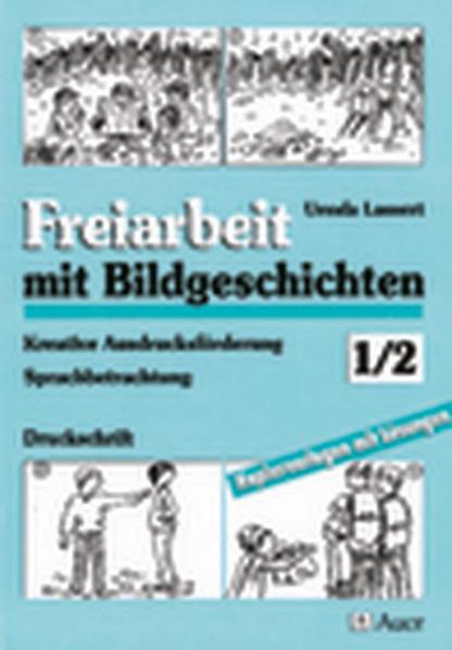 Freiarbeit mit Bildgeschichten. 1./2. Jahrgangsstufe als Buch