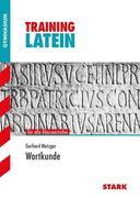 Training Latein Wortkunde. Alle Klassenstufen. Für G8