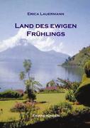 Land des ewigen Frühlings (HardCover Ausgabe)