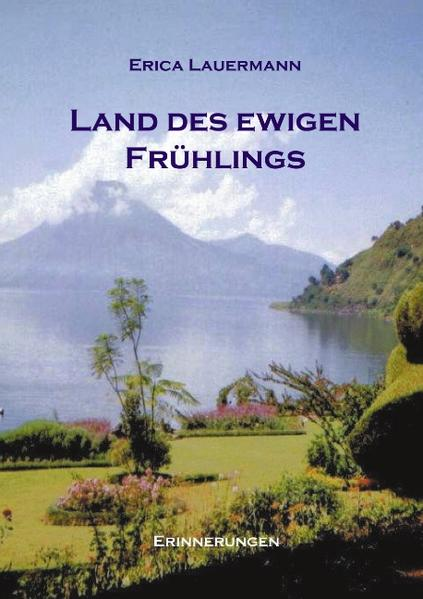 Land des ewigen Frühlings (HardCover Ausgabe) als Buch (gebunden)