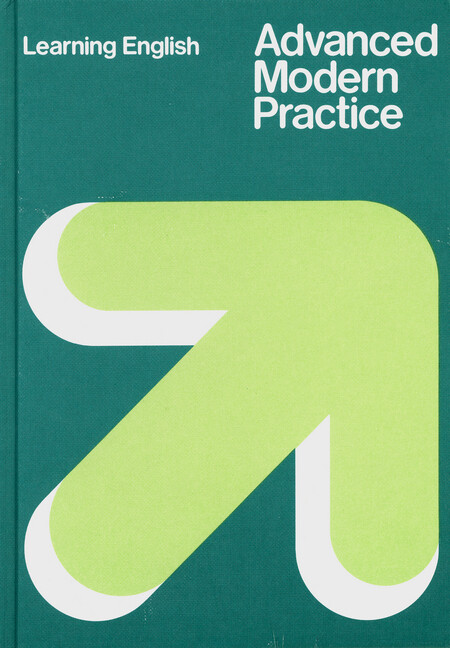 Learning English. Advanced Modern Practice als Buch