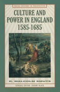 Culture and Power in England, 1585-1685
