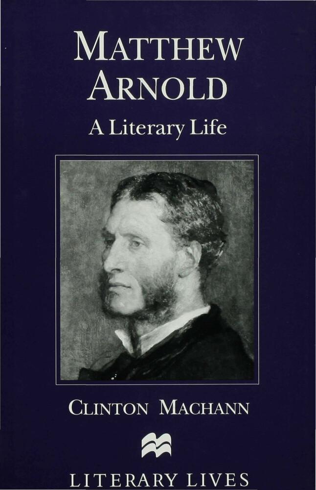 Matthew Arnold: A Literary Life als Buch (gebunden)