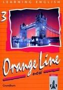 Learning English. Orange Line 3. New. Grundkurs. Schülerbuch