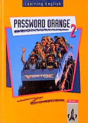 Learning English. Password Orange 2. Schülerbuch als Buch