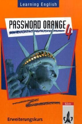Learning English. Password Orange 4. Schülerbuch. Erweiterungskurs als Buch
