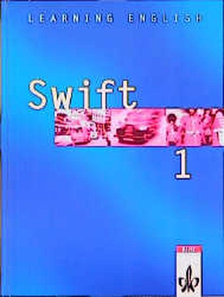 Learning English. Swift 1. Schülerbuch als Buch