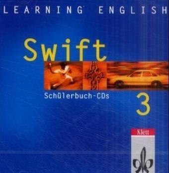 Learning English. Swift 3. Begleit-CD zum Schülerbuch als Hörbuch