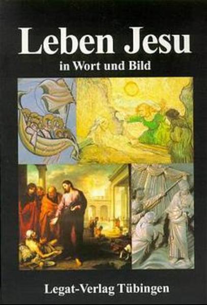 Wort und Bild Reihe / Leben Jesu in Wort und Bild als Buch
