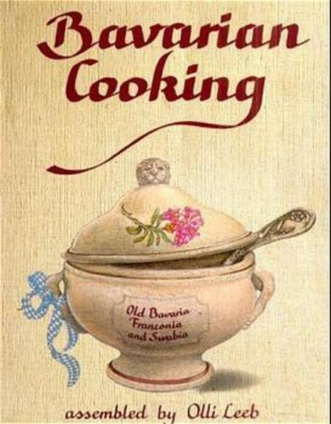Bavarian Cooking als Buch
