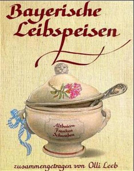 Bayerische Leibspeisen als Buch