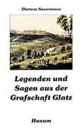 Legenden und Sagen aus der Grafschaft Glatz