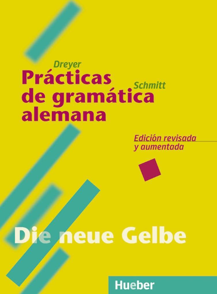 Lehr- und Übungsbuch der deutschen Grammatik. Die neue Gelbe als Buch