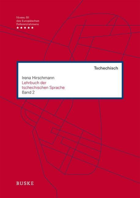 Lehrbuch der tschechischen Sprache 2 als Buch