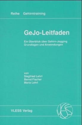 GeJo-Leitfaden. Ein Überblick über Gehirn-Jogging als Buch