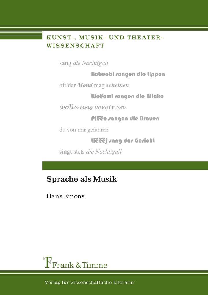 Sprache als Musik als Buch von Hans Emons