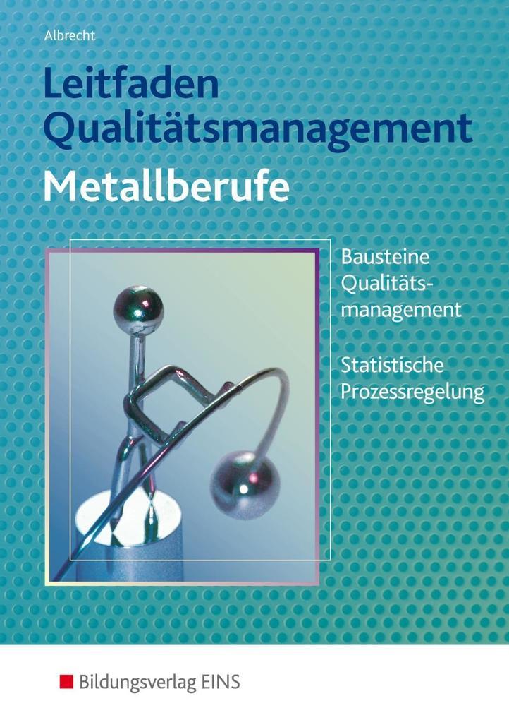 Leitfaden Qualitätsmanagement für Metallberufe als Buch