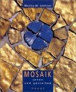 Mosaik sehen und gestalten