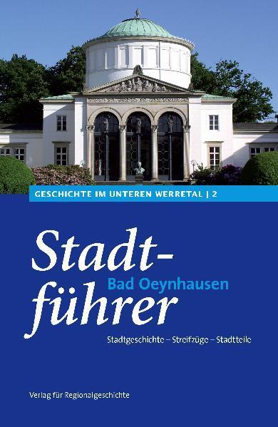 Stadtführer Bad Oeynhausen als Buch von Rico Qu...