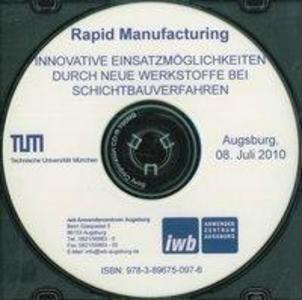 Seminar Rapid Manufacturing 2010