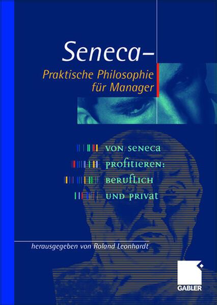 Seneca - Praktische Philosophie für Manager als Buch (gebunden)