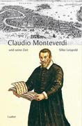 Claudio Monteverdi und seine Zeit