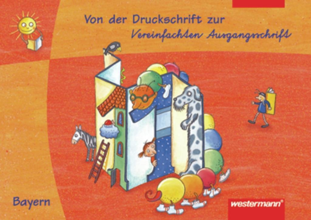 Leporello 1. Schreiblehrgang von der Druckschrift DS zur Vereinfachten Ausgangsschrift VA. Bayern als Buch