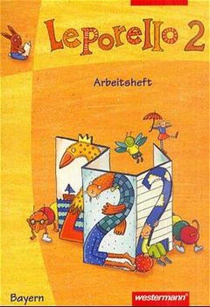 Leporello 2. Sprach-Lese-Buch. Arbeitsheft. Bayern als Buch