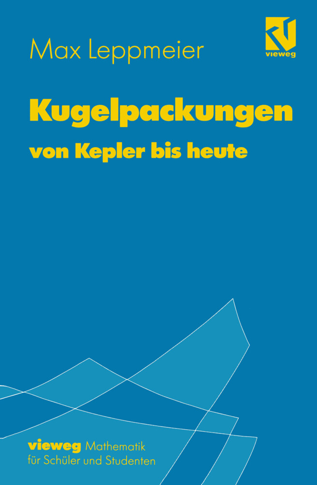 Kugelpackungen von Kepler bis heute als Buch