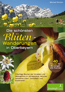 Die schönsten Blüten-Wanderungen in Oberbayern