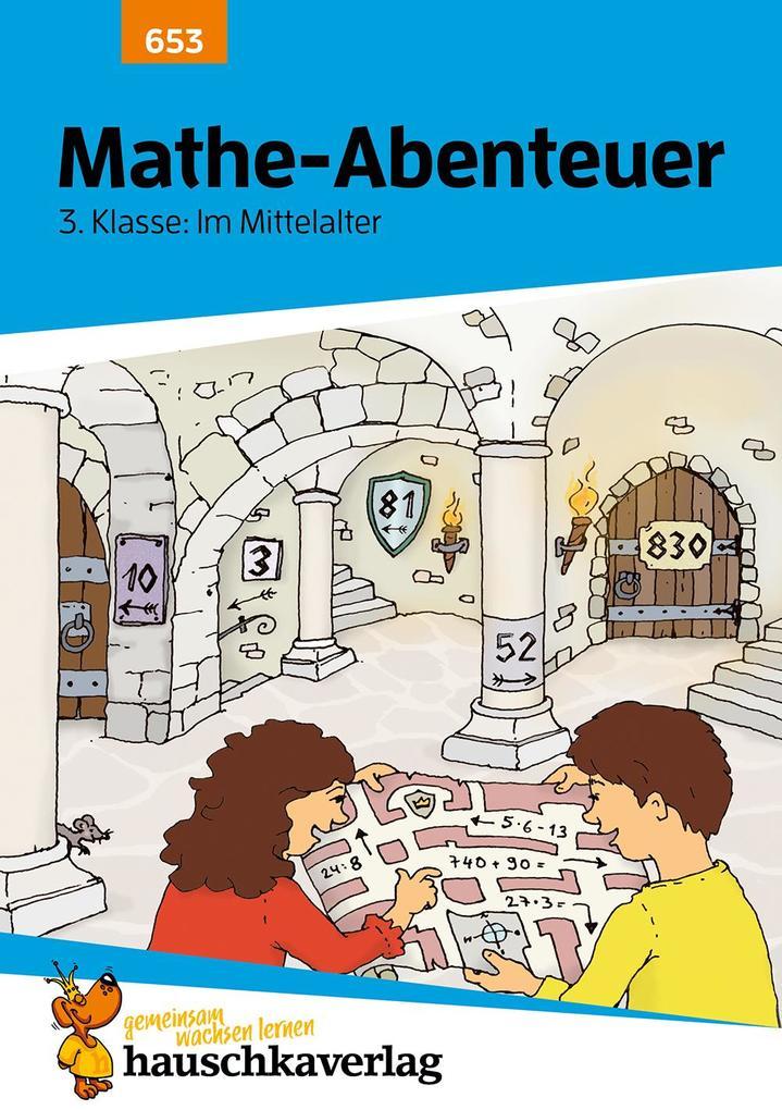 Mathe-Abenteuer: Im Mittelalter - 3. Klasse als Buch