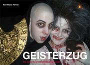 Geisterzug - Die wilde Nacht des Kölner Karnevals