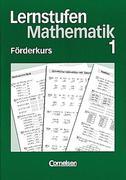 Lernstufen Mathematik. Förderkurs 1