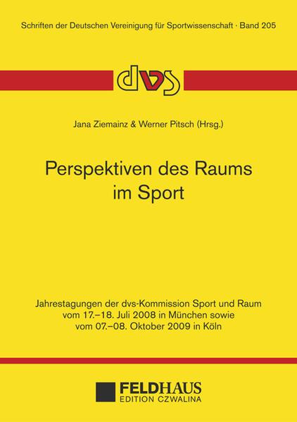 Perspektiven des Raums im Sport als Buch von