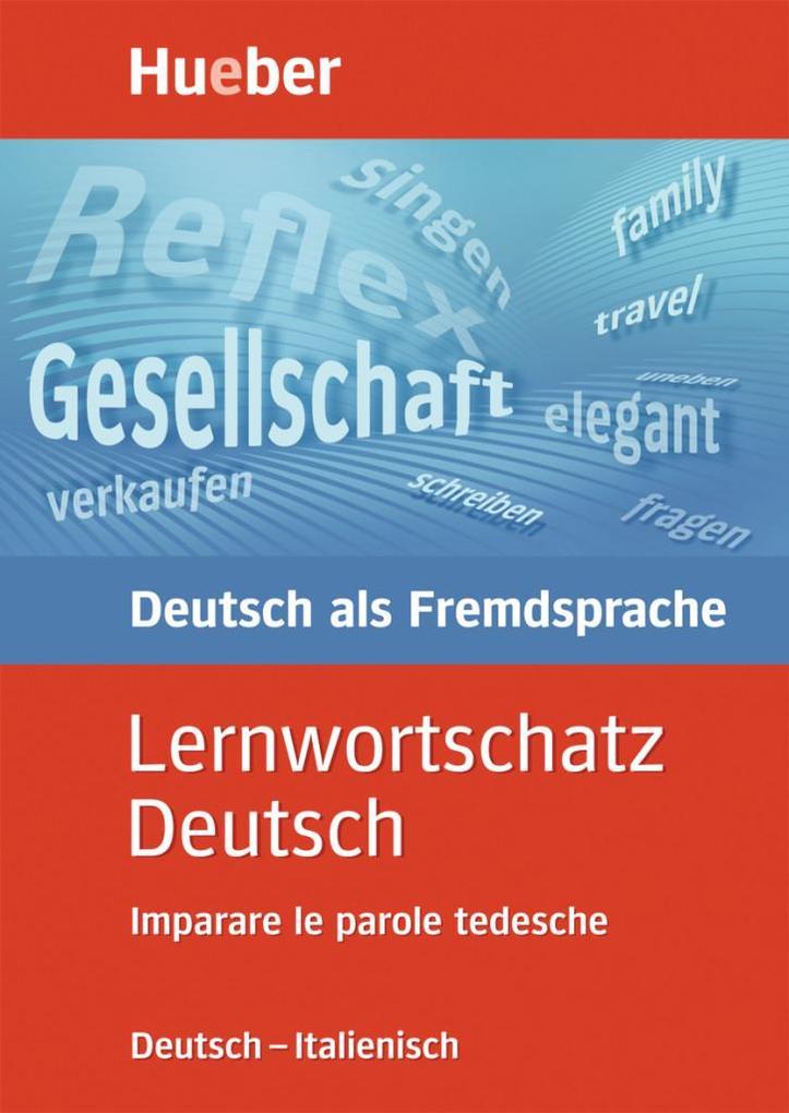 Lernwortschatz Deutsch. Ausgabe Italienisch als Buch
