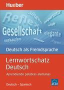 Lernwortschatz Deutsch. Ausgabe Spanisch