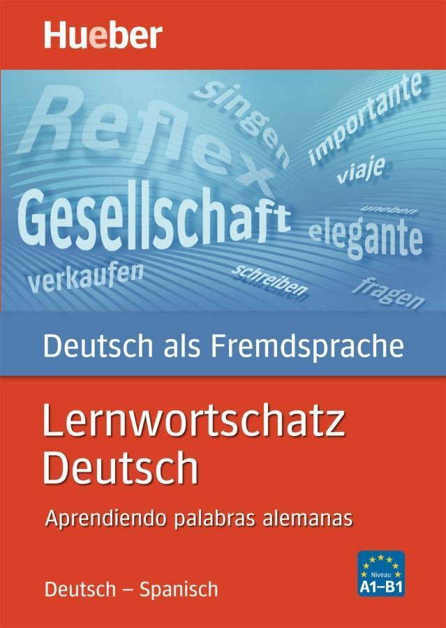 Lernwortschatz Deutsch. Ausgabe Spanisch als Buch