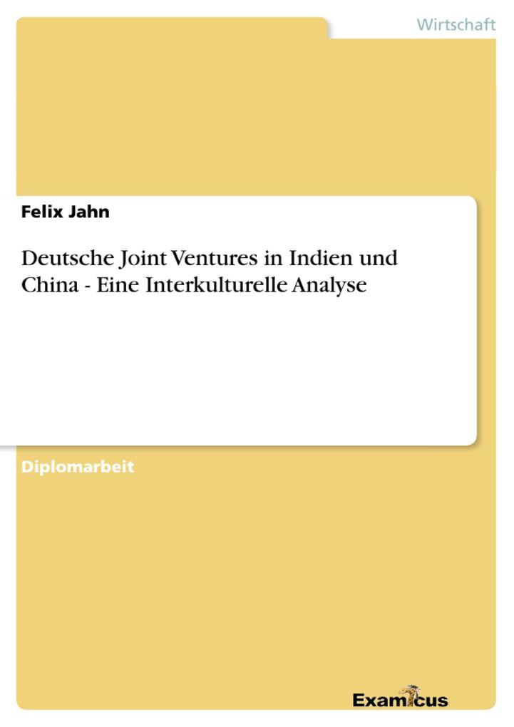 Deutsche Joint Ventures in Indien und China - E...