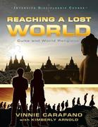 Reaching a Lost World: Cults and World Religions