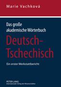 Das große akademische Wörterbuch Deutsch-Tschechisch