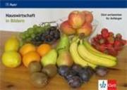 Hauswirtschaft in Bildern. Obst vorbereiten für Anfänger. Kartei