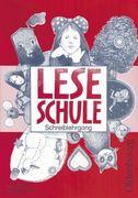Leseschule. Schreiblehrgang mit Vorkurs. Bayern. Vereinfachte Ausgangsschrift. Neue Grundschule