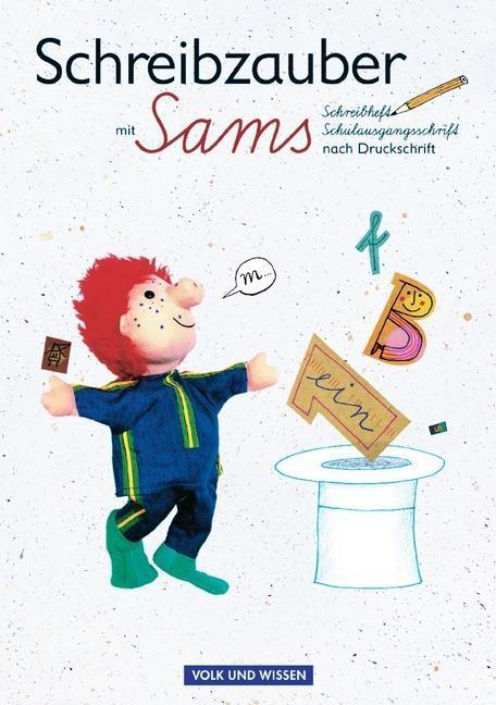 Lesezauber. Schreibzauber mit Sams. Schulausgangsschrift nach Druckschrift als Buch