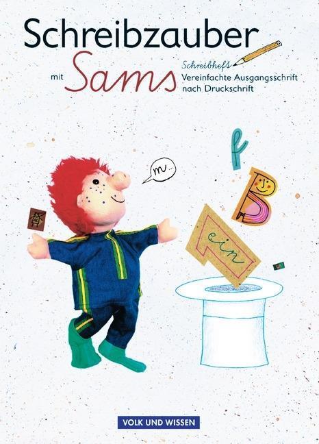 Lesezauber. Schreibzauber mit Sams. Vereinfachte Ausgangsschrift nach Druckschrift als Buch