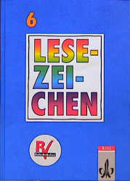 Lesezeichen. Ausgabe A/B für Gymnasien und Realschulen. 6. Schuljahr. Neuausgabe als Buch (gebunden)