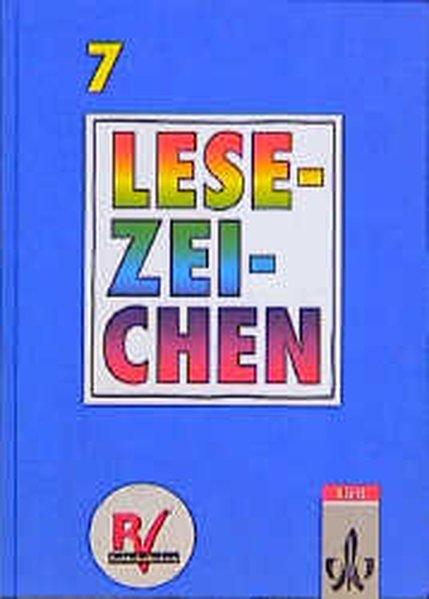 Lesezeichen. Ausgabe A/B für Gymnasien und Realschulen. 7. Schuljahr. Neuausgabe. RSR als Buch