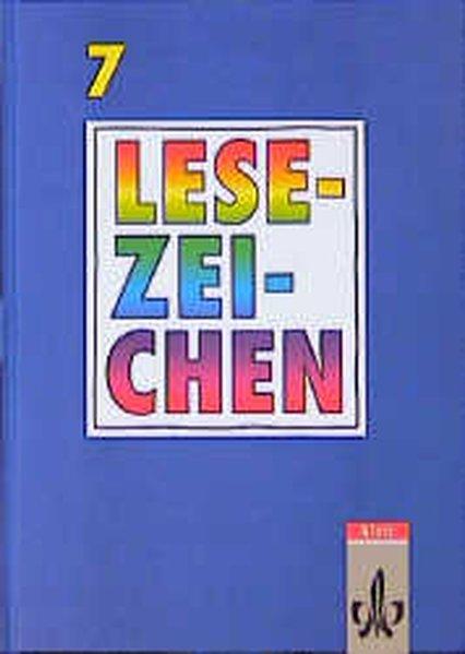 Lesezeichen - Lesebuch für bayerische Gymnasien - Neuausgabe. 7. Schuljahr. Schülerbuch als Buch