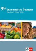 99 Grammatische Übungen Französisch (A1/A2)