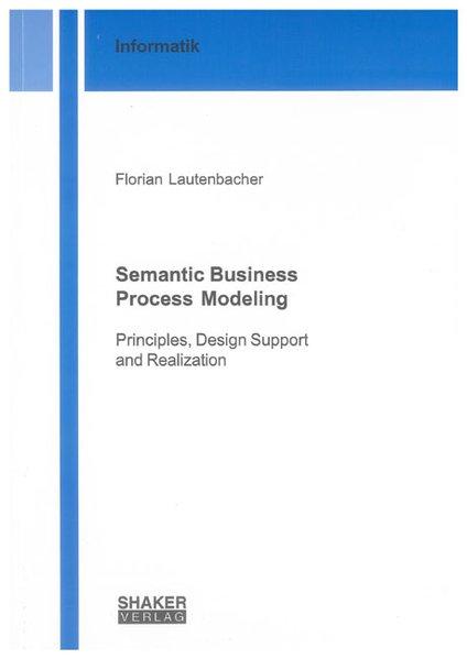 Semantic Business Process Modeling als Buch von...